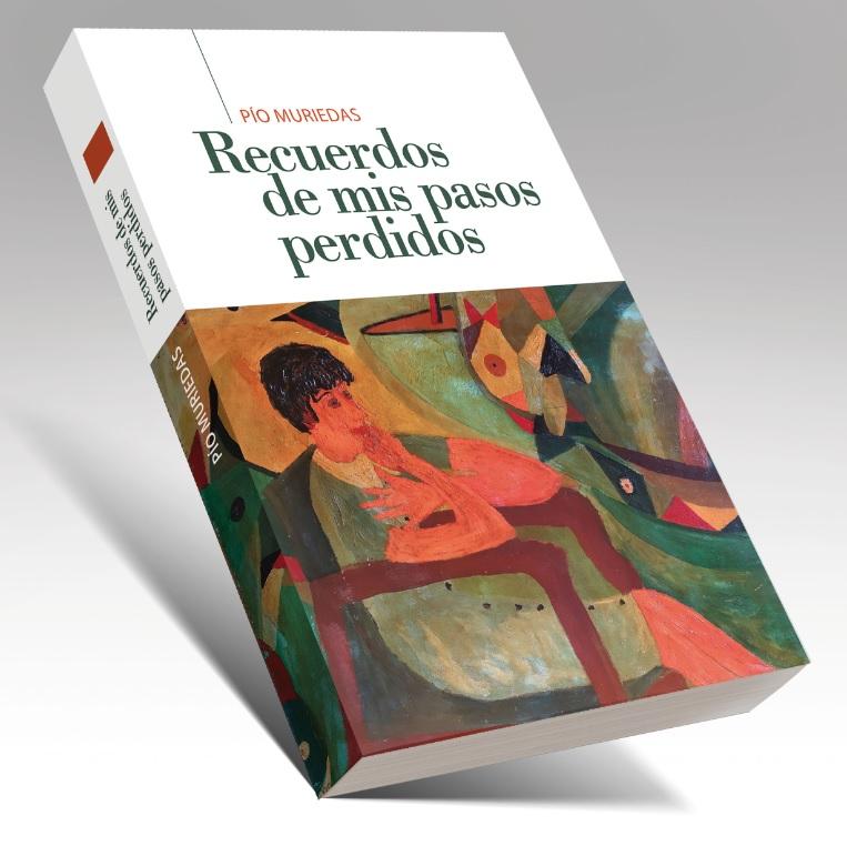 """Libro """"Recuerdo de mis pasos perdidos"""" de Pío Muriedas"""