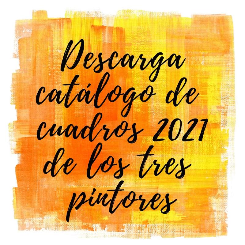 Catálogo de cuadros 2021 de los tres pintores
